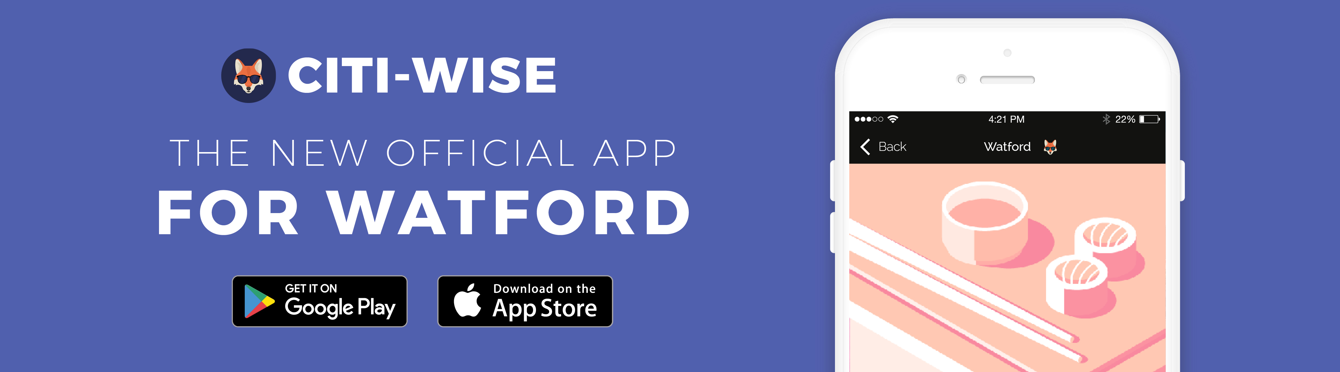 Citi-Wise: The new official app for Watford